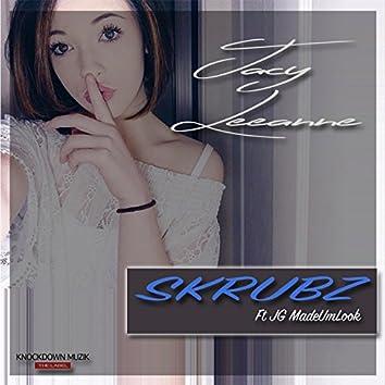 Skrubz (feat. Jg Madeumlook)
