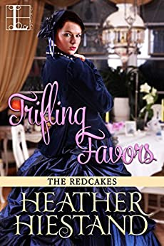 Trifling Favors (Redcakes Book 7) by [Heather Hiestand ]