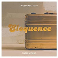 ELOQUENCE - TOTAL WORKS