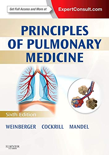 Principles of Pulmonary Medicine: Expert Consult - Online and Print (PRINCIPLES OF PULMONARY MEDICINE (WEINBERGER))