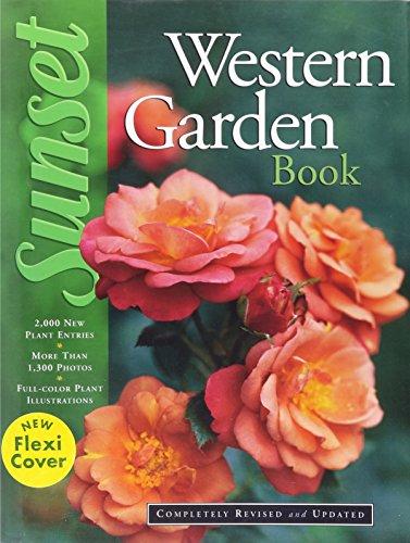 New Sunset Western Garden Book -- Flexibind Edition (New Flexi Cover)