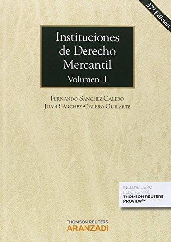 Instituciones De Derecho Mercantil. Volumen Ii: 796 (Gran Tratado)