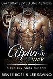 Alpha's War (Bad Boy Alphas Book 6)