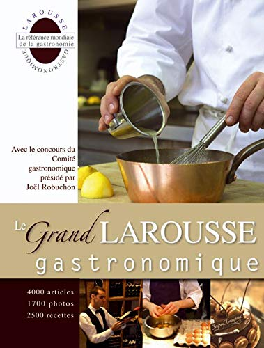 Le grand Larousse gastronomique