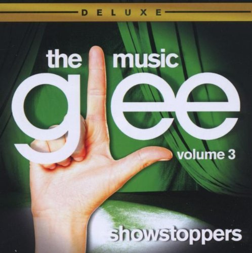 Glee: The Music, Volume 3 Showstoppers (Deluxe) by Glee Cast, Lea Michele, Idina Menzel, Olivia Newton-John, Kristin Chenoweth, Jan (2010) Audio CD