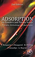 Adsorption by Powders and Porous Solids, Second Edition: Principles, Methodology and Applications by Jean Rouquerol Fran?oise Rouquerol Philip Llewellyn Guillaume Maurin Kenneth S.W. Sing(2013-11-18)
