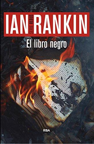 El libro negro: Serie John Rebus V (NOVELA POLICÍACA BIB)