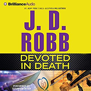 Devoted in Death     In Death, Book 41              Auteur(s):                                                                                                                                 J. D. Robb                               Narrateur(s):                                                                                                                                 Susan Ericksen                      Durée: 12 h et 16 min     12 évaluations     Au global 5,0