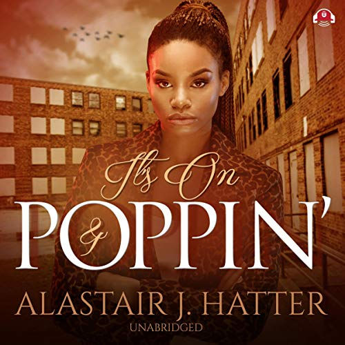 It's On and Poppin' audiobook cover art