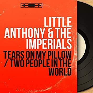 Tears on My Pillow / Two People in the World (Mono Version)