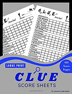 Clue Score Sheets: 100 Score Sheet Detective Notes to Easily Keep Track of All your Clues in one Convenient, Large Enough ...