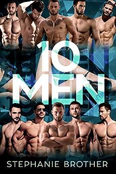 10 MEN: A MEGA MENAGE REVERSE HAREM ROMANCE (HUGE Series) by [Stephanie Brother, Kasmit Covers, Samantha Twinn]