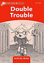 Dolphin Readers: Level 2: 425-Word Vocabulary Double Trouble Activity Book (DOLPHINS)