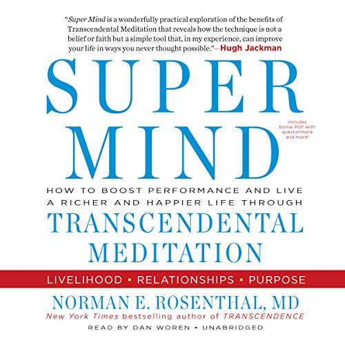 Super Mind Audiobook By Norman E. Rosenthal MD cover art