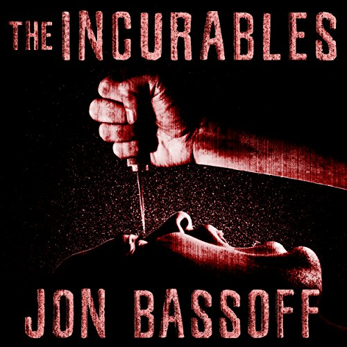 The Incurables cover art