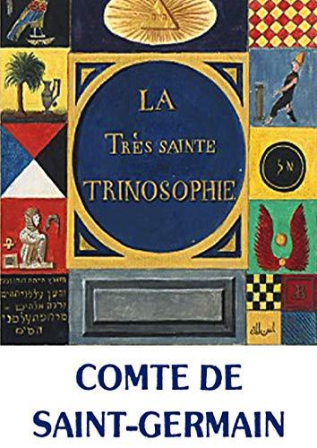 A Santíssima Trinosofia de Saint Germain: La Très Sainte Trinosophie