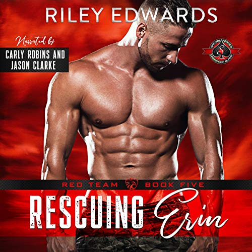 Rescuing Erin (Special Forces: Operation Alpha) Audiobook By Riley Edwards, Operation Alpha cover art