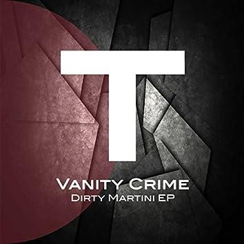 Dirty Martini EP