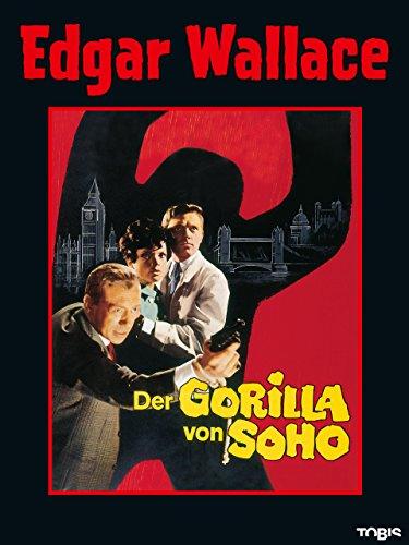 Edgar Wallace: Der Gorilla von Soho [dt./OV]