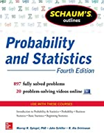 Schaum's Outline of Probability and Statistics, 4th Edition Front Cover