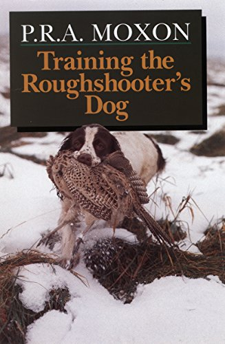 Training the Roughshooter's Dog (English Edition)
