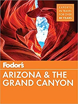 [1640970266] [9781640970267] Fodor s Arizona & The Grand Canyon  Full-color Travel Guide  - Paperback