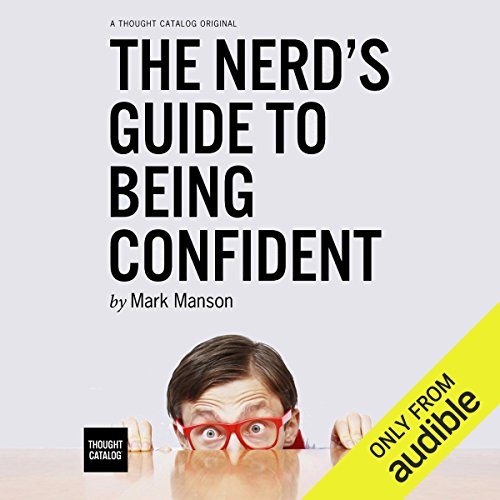 The Nerd's Guide to Being Confident                   Auteur(s):                                                                                                                                 Mark Manson                               Narrateur(s):                                                                                                                                 Fleet Cooper                      Durée: 1 h et 54 min     24 évaluations     Au global 4,5