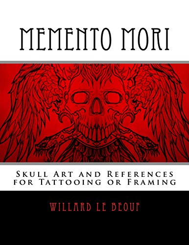 Memento Mori: Skull Art and References for Tattooing or Framing