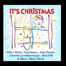 It's Christmas by Ken Dodd, Charlie Landsborough, Bob Pitt & Many More Ricky Tomlinson