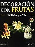 Decoracion Con Frutas/Fruit Decoration (Arte en la mesa / Art on the Table)