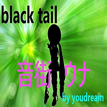 Black Tail (feat. Otomachi Una)