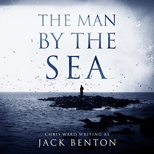 The Man by the Sea audiobook cover art