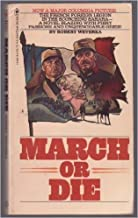 March or Die by Robert Weverka (1977-01-01)