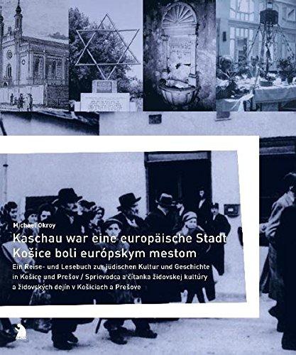 Kaschau war eine europäische Stadt