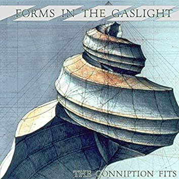 Forms in the Gaslight