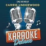 Songs Like This (Originally Performed By Carrie Underwood) (Karaoke Version)