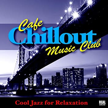 Cafe Chillout Music Club