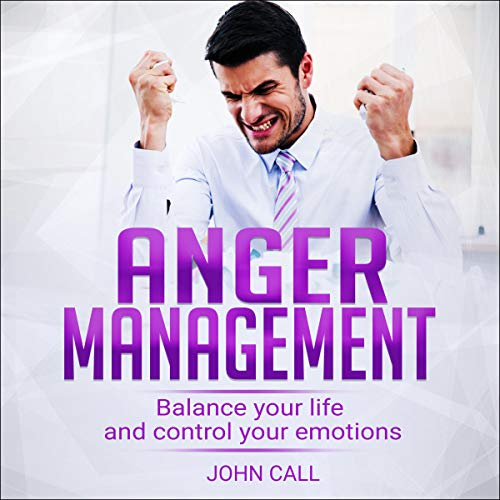 『Anger Management: Balance Your Life and Control Your Emotions』のカバーアート