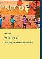 Animalia: Die Suche nach dem Paradies Teil 2