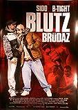 Blutz Brüdaz - Sido - B-Tight - Alpa Gun - Filmposter