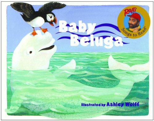Baby Beluga (Turtleback School & Library Binding Edition) (Raffi Songs to Read (Library))