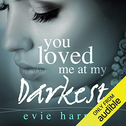 You Loved Me at My Darkest cover art