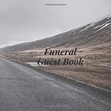 Funeral Guest Book: Open Road Country Hill Memorial Service Guestbook/Celebration Life Remembered Remembrance/Memoriam/Wake/Bereavement/Loving ... Address Line-Thought Message Memories Comment