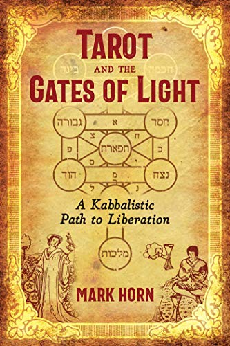 Tarot and the Gates of Light: A Kabbalistic Path to Liberation (English Edition)