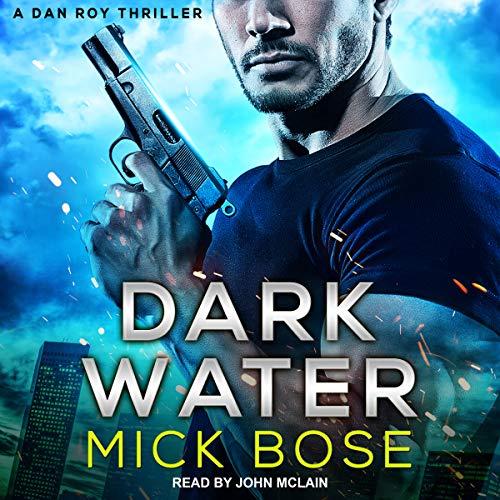 Dark Water: A Dan Roy Thriller Titelbild
