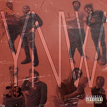 Y.N.W. (Young Niggas Working)