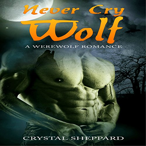 Werewolf Romance: Never Cry Wolf audiobook cover art