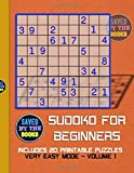 Sudoku Puzzles For Beginners Vol. 1: 20 Very Easy PRINTABLE Sudoku Puzzle Books (Includes Solutions): Easy to Print Files for 20 Puzzles (Volume)