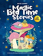 Magic Bed Time Stories! : A Collection of Exciting and Inspirational Stories to Fall Asleep Quickly   For Girls and Boys