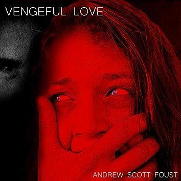 Vengeful Love (Original Short Film Soundtrack)